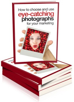 How to choose and use eye-catching photographs for your marketing