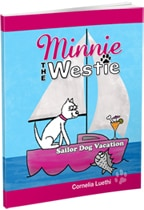 Minnie The Westie - Sailor Dog Vacation... this is the second dog cartoon book by Cornelia Luethi.